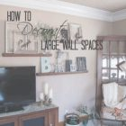 Decorating Ideas For Large Living Room Wall