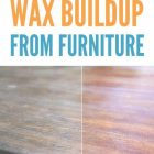 How To Remove Wax Buildup On Furniture