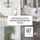 How To Decorate Bathroom Walls
