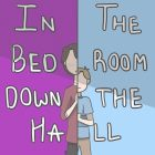 In The Bedroom Down The Hall