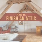 How To Make An Attic Into A Bedroom