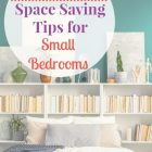 Space Saving Tips For Small Bedrooms